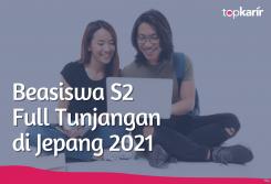Beasiswa Beasiswa S2 Full Tunjangan di Jepang 2021
