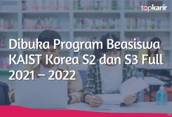 Beasiswa Dibuka Program Beasiswa KAIST Korea S2 dan S3 Full 2021 – 2022
