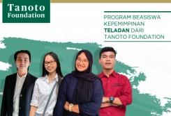 Beasiswa PROGRAM BEASISWA KEPEMIMPINAN TELADAN DARI TANOTO FOUNDATION