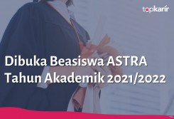 Beasiswa Dibuka Beasiswa ASTRA Tahun Akademik 2021/2022